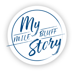 My Mile Bluff Story
